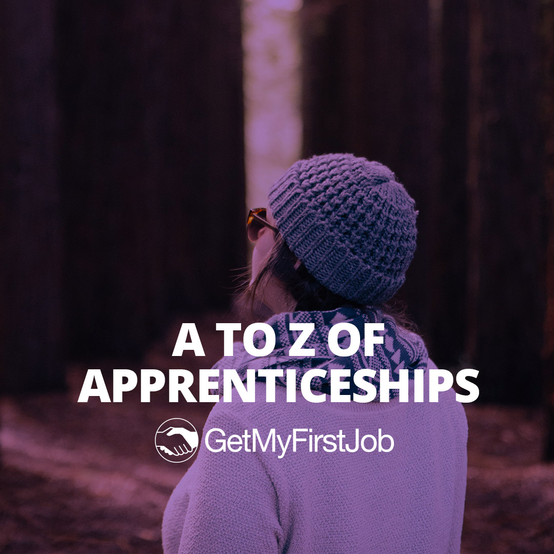 A-Z of Apprenticeships